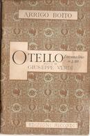 SPARTITO - A. BOITO - OTELLO (MUSICA DI G. VERDI) - Spartiti