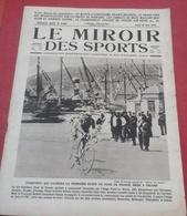 Miroir Des Sports N°156 28 Juin 1923 Tour De France,Course Taureaux Lunel,Prix ACF Tours 1923 Delage Voisin Bugatti - Sport