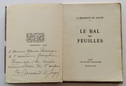 Le Bal Des Feuilles / G. Brossaud De Juigné. - Paris : Les œuvres Françaises, 1938 - 1901-1940