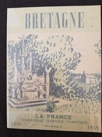 LIVRE TOURISTIQUE - BRETAGNE - Nbreuses Illustrations - Publicités - 1955 - 90 Pages - Edition Féd.Syndicat D'initiative - Tourism