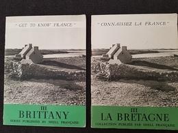 FASCICULE TOURISTIQUE - LA BRETAGNE ( + Edition Anglaise) - Cartes Illustrées - PUB SHELL - 16 Pages - - Tourism