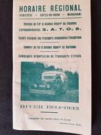 FASCICULE TOURISTIQUE - Cie S.A.T.O.S. - Horaires Lignes - Nbreuses PUB + CARTE - 1934-35 - 96 Pages - - Tourism