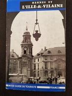 LIVRE TOURISTIQUE - RENNES Et Sa Région - Nbreuses Illustrations - Carte Publicités - 1962 - 88 Pages - - Tourism