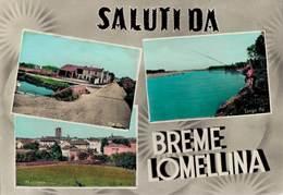 Pavia Breme Lomellina Saluti Da - Pavia