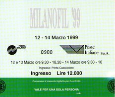B 2164 - Biglietto D'ingresso, Milanofil 1999 - Tickets D'entrée
