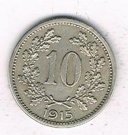 10 HELLER 1915 OOSTENRIJK /6906/ - Austria