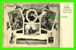 QUÉBEC - TROISIÈME CENTENAIRE 1608-1908 -  EDITEURS J. A. KIROUAC & CIE - DOS 3/4 - - Québec - La Cité