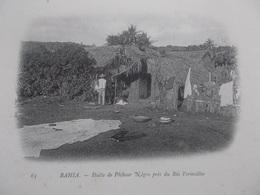 BAHIA (BRÉSIL  AMÉRIQUE DU SUD ) CPA  HUTTE DE PECHEURS Vers 1900 - Brésil