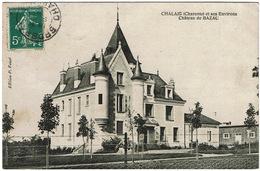 CPA Chalais 16. Château De Bazac. 1908 - France