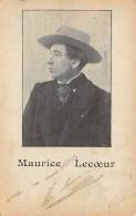 Autographe. N° 46694 . Maurice Lecoeur.veritable - Artistes