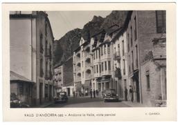 Valls D' Andorra  Andorra La Vella Vista Parcial  Vieilles Voitures Edit Claverol N° 502 - Andorre