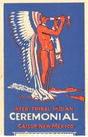 ETIQUETA  - INTER TRIBAL INDIAN CEREMONIAL (CEREMONIAL INDIA) -GALLUP- NUEVP MEXICO - Advertising