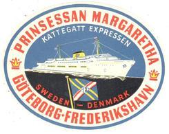 ETIQUETA  - PRINSESSAN MARGARETHA -GÖTEBORG FREDERIKSHAVN (FERRY QUE CRUZA DESDE DINAMARCA A SUECIA) - Publicidad