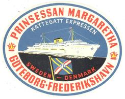 ETIQUETA  - PRINSESSAN MARGARETHA -GÖTEBORG FREDERIKSHAVN (FERRY QUE CRUZA DESDE DINAMARCA A SUECIA) - Advertising