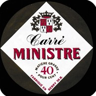 ETIQUETTE FROMAGE  CARRE  -  MINISTRE -   Fab Dans  Le BERRY  -  INDRE  36-B - Fromage