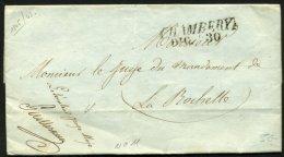 SAVOIE: Pli De CHAMBERY De 1846 En Franchide Avec  Marque CHAMBERY DIC 30 + Contreseing P LA ROCHETTE - Marcophilie (Lettres)
