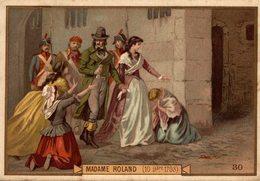 CHROMO DIDACTIQUE MADAME ROLAND - Trade Cards