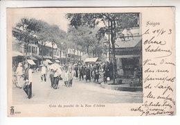 Sp- VIET NAM - SAIGON - Coin Du Marche De La Rue D'Adran - Cachet - 1903 - Viêt-Nam