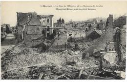 GUERRE 14 18 SOMME MOREUIL LA RUE DE L'HOPITAL ET LES MAISONS DU CENTRE - Guerre 1914-18