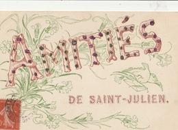 Amitiés De SAINT JULIEN - Frankreich