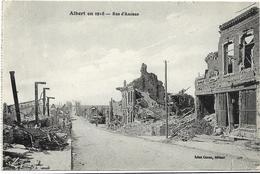 GUERRE 14 18 SOMME ALBERT RUE D'AMIENS - Guerre 1914-18