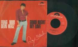 ROY BLACK -FRAG NUR DEIN HERZ-GOOD NIGHT MY LOVE- VINILE 45 GIRI - - Vinyl-Schallplatten
