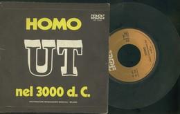 UT -HOMO -NEL 3000 D. C. - VINILE 45 GIRI - Vinyl Records