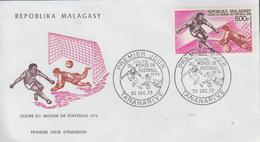 Enveloppe  FDC  1er  Jour   MADAGASCAR    Coupe  Du   Monde  De  Football   1974 - Madagascar (1960-...)