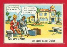 """55-CARTE POSTALE HUMOURISTIQUE """" ERIZE SAINT-DIZIER """" - France"""