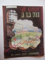 LE RETOUR A LA VIE - Revue De 1949 - LES HAUTES VOSGES - GERARDMER / SAINT DIE - CHAMBRE DE COMMERCE - Voir 11 Photos - Journaux - Quotidiens