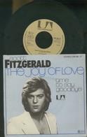 SCOTT FITZGERALD -THE JOY OF LOVE -TIME TO SAY GOODBY -DISCO VINILE 45 GIRI 1978 - Dischi In Vinile