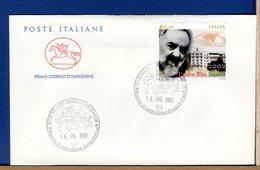 ITALIA -   FDC CAVALLINO 2002 -  PADRE PIO SANTO - 6. 1946-.. Republic