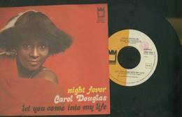 """CAROL DOUGLAS -NIGHT FEVER -LET YOU COME INTO MY LIFE -DISCO VINILE 45 GIRI 7"""" - Dischi In Vinile"""