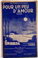 """{09119} Partitions """" Pour Un Peu D'amour ; Griselda """".   """" En Baisse """" - Non Classés"""