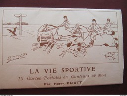 CARNET DE 10 CPA - HARRY ELIOTT - LA VIE SPORTIVE - AUTOMOBILES - CHEVAUX - CHASSE A COURRE... - Illustrateurs & Photographes