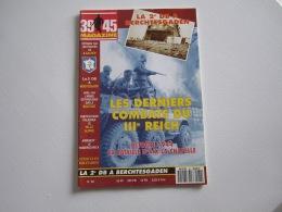 Magazine MILITARIA  39 45  La 2 ème DB à BERCHTESGADEN 62 Pages - Français