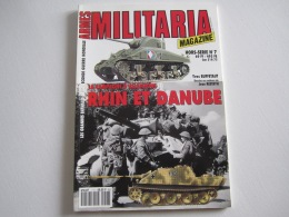 Magazine ARMES MILITARIA  Hors Série N°7 La Campagne D'Almagne RHIN ET DANUBE   82 Pages - Other