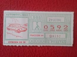 CUPÓN DE LA ONCE LOTTERY LOTERIE SPAIN CIEGOS LOTERÍA ESPAÑA COCHE CAR AUTO VOITURE CITROEN CITROËN DS 19 TIBURÓN SAPO - Billetes De Lotería