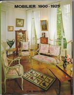 Mobilier 1900 - 1925 Par Edith MANNONI Et Chantal BIZOT - Interieurdecoratie