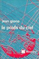 Jean Giono -Le Poids Du Ciel - Cultural