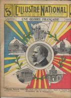 L' Illustré Nationale N° 8 ; 23 Février   1913  UNE GLOIRE FRANÇAISE  Raymond POINCARE - Journaux - Quotidiens
