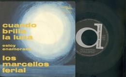 LOS MARCELLOS FERIAL -CUANDO BRILLA LA LUNA -ESTOY ENAMORADO- DISCO VINILE - Altri - Musica Spagnola