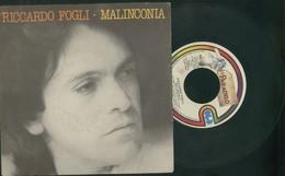 RICCARDO FOGLI -MALINCONIA -LA STRADA -DISCO VINILE 45 GIRI ANNO 1981 - Dischi In Vinile