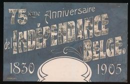 75 EME ANNIVERSAIRE DE INDEPENDANCE BELGE  1830  1905 - Evènements