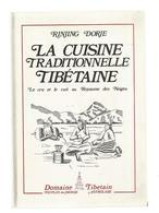 Gastronomie,1988 , LA CUISINE TRADITIONNELLE TIBETAINE , Calligraphie T.G. Dhongthog ,119 Pages ,5 Scans,frais Fr 3.95 E - Gastronomie