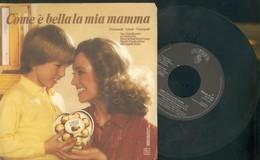 COLONNA SONORA FERRERO-COME è BELLA LA MIA MAMMA -DISCO VINILE 45 GIRI - Dischi In Vinile