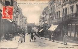 NEUFCHATEL EN BRAY - Grande Rue Notre-Dame - Neufchâtel En Bray