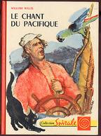 """{09777} W. Willis """"Le Chant Du Pacifique"""" , Spirale, 1960  """" En Baisse """" - Bücher, Zeitschriften, Comics"""