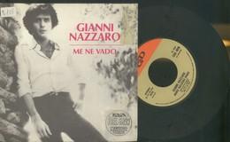 GIANNI NAZZARO -ME NE VADO -DANCE BALLERINA DANCE -DISCO VINILE 1976 - Dischi In Vinile
