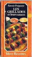 """{04891}  """" Savoir Préparer Les Grillades """" 1988. TBE.   """" En Baisse """" - Gastronomie"""